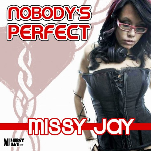 nobody 39 s perfect george carrasco remix missy jay mp3 downloads. Black Bedroom Furniture Sets. Home Design Ideas