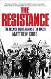 The Resistance, Matthew Cobb, 1847391567