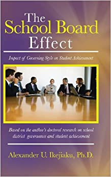 The School Board Effect: Impact of Governing Style on Student Achievement