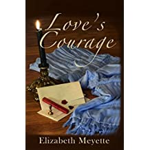 Love's Courage (The Brentwood Saga)