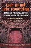 Lead Us Not into Temptation, Jason Berry, 0252068122