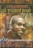 Extraordinary Old Testament People, Robin Kimbrough and Dennis J. Meaker, 0687065984