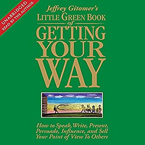 The Little Green Book of Getting Your Way Audiobook