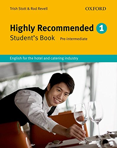 Highly Recommended: English for the Hotel and Catering Industry Student Book (Highly Recommended, New Edition)