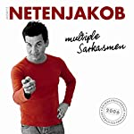 multiple Sarkasmen | Moritz Netenjakob