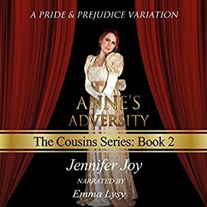 Anne's Adversity: A Pride & Prejudice Variation Audiobook