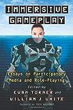 Immersive Gameplay, Evan Torner, 0786468343