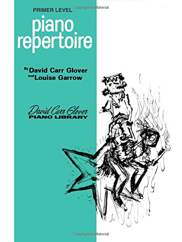 - Piano Repertoire, Primer Level (David Carr Glover Piano Library)