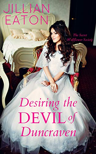 Desiring the Devil of Duncraven (Secret Wallflower Society Book 3)