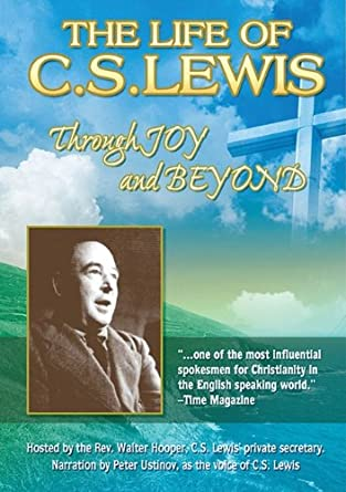 Amazoncom The Life Of Cs Lewis Through Joy And Beyond Walter
