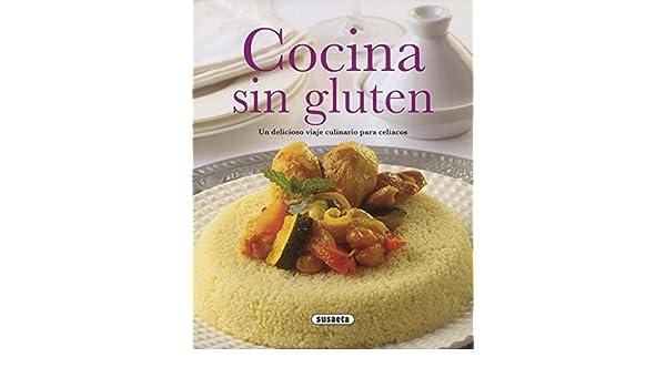 Cocina sin gluten (El Rincón Del Paladar) (Spanish Edition ...