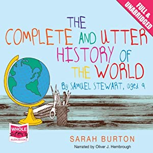 The Complete and Utter History of the World Audiobook