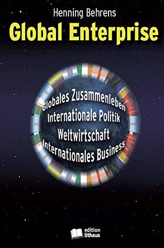 Global Enterprise - Panoramabild Globaler Zivilisation im 21. Jahrhundert Wie Globalisierung Internationale Politik, Weltwirtschaft, Internationales Business das Globale Zusammenleben verändert.