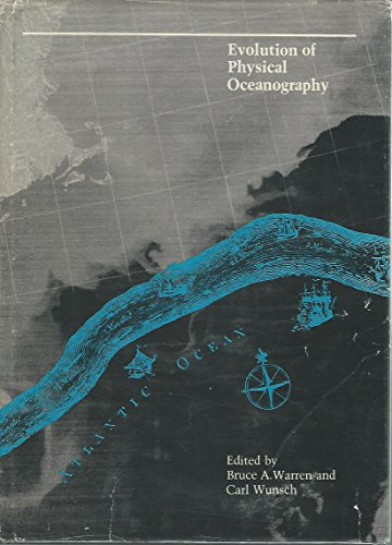 Evolution of Physical Oceanography: Scientific Surveys in Honor of Henry Stommel