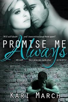 Promise Me Always (Always Series Book 1) by [March, Kari]