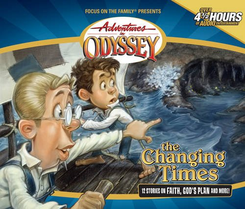Changing Times (Adventures in Odyssey #22)