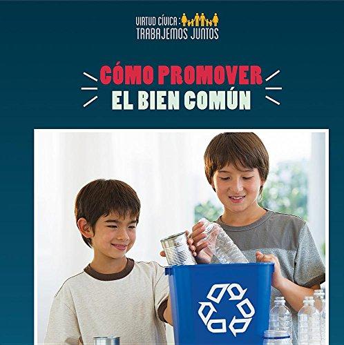 Como Promover El Bien Comun (How to Promote the Common Good)