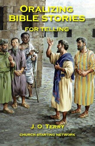 Download Oralizing Bible Stories for Telling PDF