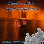 The Last Defenders | Carol Hightshoe