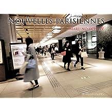 NOUVELLES PARISIENNES: Dans les rues de Maru-no-uchi IV (French Edition)
