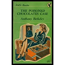 THE POISONED CHOCOLATES CASE - A Roger Sheringham and Ambrose Chitterwick Mystery
