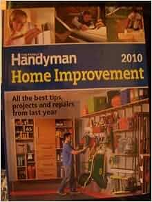 home improvement 2010 the family handyman editors family handyman magazine 9781606521304. Black Bedroom Furniture Sets. Home Design Ideas