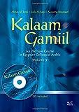 Kalaam Gamiil: An Intensive Course in Egyptian Colloquial Arabic. Volume 2