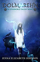 Dolmarehn: Book Two of the Otherworld Series