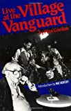 Live at the Village VanGuard, Max Gordon, 0306801604