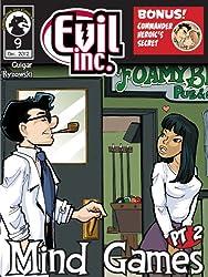 Evil Inc Monthly: Mind Games Pt. 2 (Dec 2012) (Evil Inc Monthly Comic)