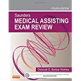Saunders Medical Assisting Exam Review, 4e