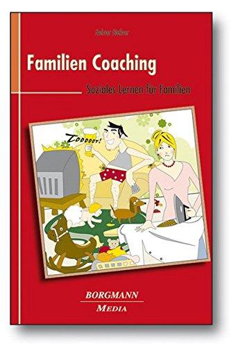 Familien Coaching: Soziales Lernen für Familien