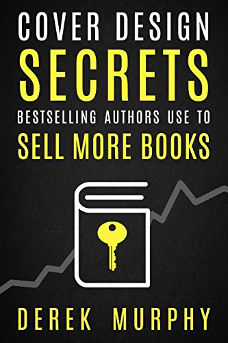 Book Cover Design Secrets You Can Use to Sell More Books