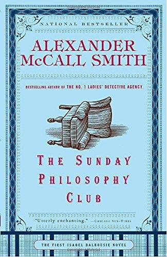 The Sunday Philosophy Club (Isabel Dalhousie Series)