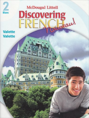 (Discovering French, Nouveau!: Student Edition Level 2 2007)