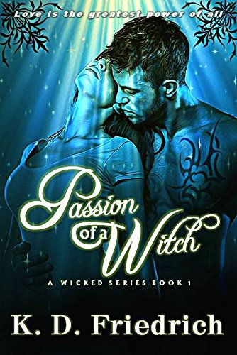 Passion of a Witch (A Wicked Series Book 1)