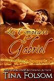 img - for La Companera de Gabriel: Vampiros de Scanguards (Vampiros De Scanguards / the Scanguards Vampires) (Spanish Edition) book / textbook / text book