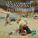 Buccaneer: A Hector Lynch Novel Audiobook by Tim Severin Narrated by John Cormack