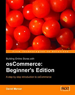 Building Online Stores with osCommerce: Beginner Edition by [Mercer, David]