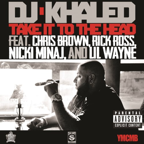Take It To The Head [Explicit]