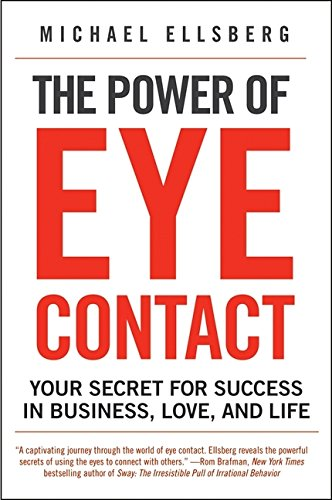 the-power-of-eye-contact-your-secret-for-success-in-business-love-and-life