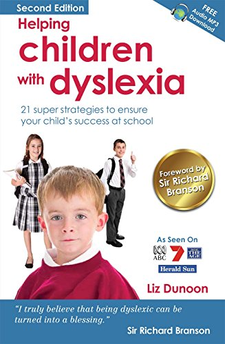 Why Getting Help For Kids With Dyslexia >> Helping Children With Dyslexia 21 Super Strategies To Ensure Your Child S Success At School