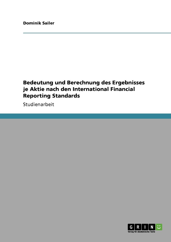 Bedeutung und Berechnung des Ergebnisses je Aktie nach den International Financial Reporting Standards