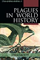 Plagues in World History (Exploring World History)