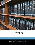 Teatro, Vicente Colorado, 114385148X