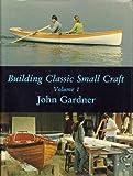 Building Classic Small Craft, John Gardner, 0877420653