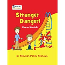 Stranger Danger: Play and Stay Safe - Splatter and Friends