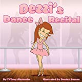 img - for Dezzi's Dance Recital book / textbook / text book