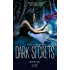 Silence: Part Two of Echoes & Silence (Dark Secrets Book 6)