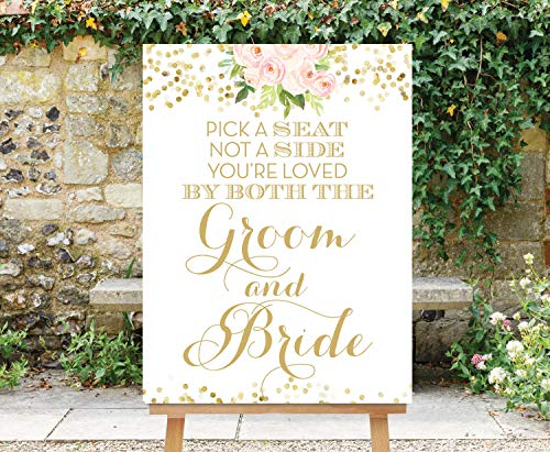 Pick A Seat Not A Side Choose Seat Loved by Both Groom and Bride Blush Pink Flowers Gold Dots